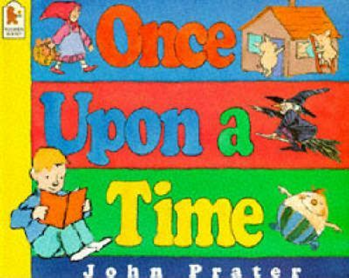 Prater, John / Once Upon A Time (Children's Picture Book)