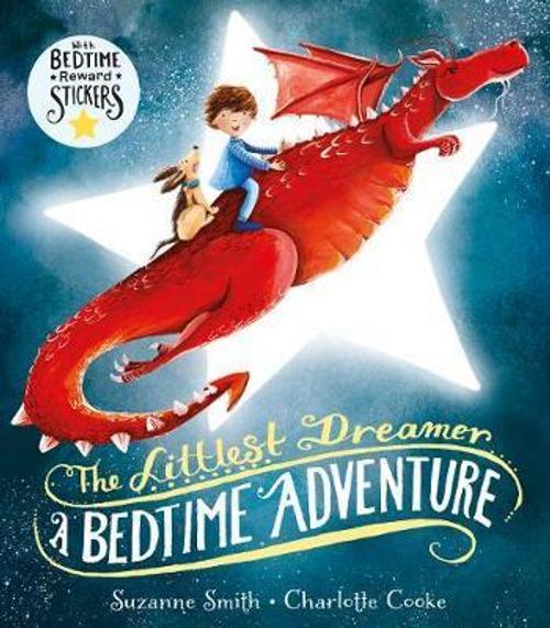 Smith, Suzanne / Littlest Dreamer: A Bedtime Adventure (Children's Picture Book)