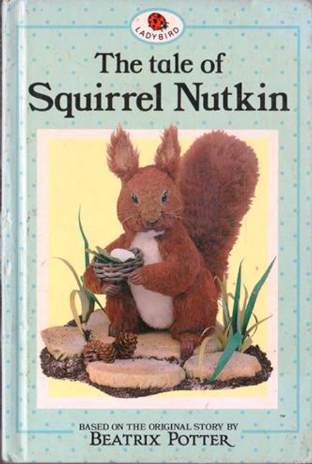 Ladybird / The tale of Squirrel Nutkin