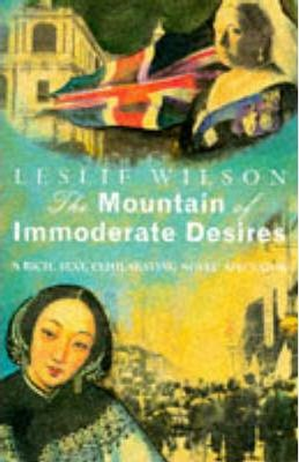 Wilson, Leslie / Mountain of Immoderate Desires
