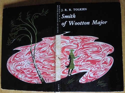 Tolkien, J.R.R - Smith of Wootton Major - HB 1st Edition, 1967 - Illustrated by Pauline Baynes