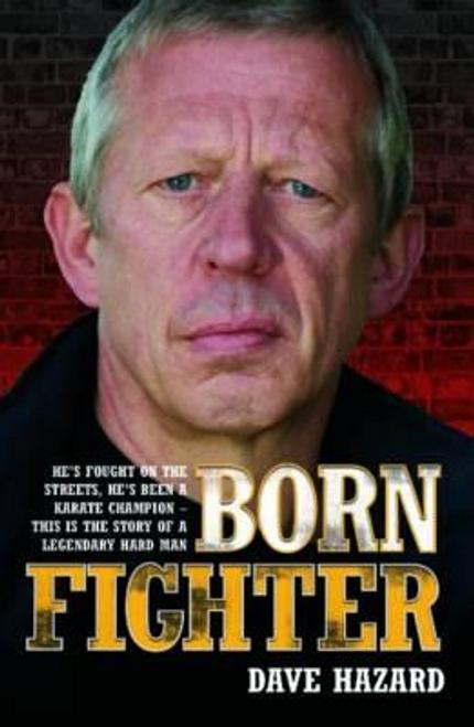 Hazard, Dave / Born Fighter