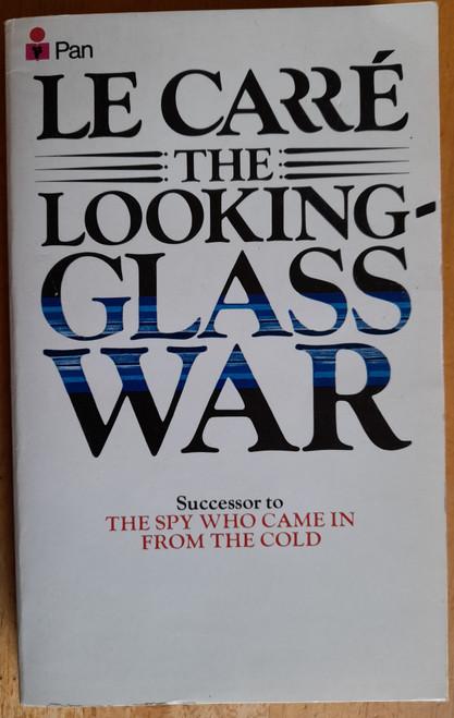 Le Carré, John - The Looking Glass War - Vintage PB - 1981  ( Originally 1965) - Smiley