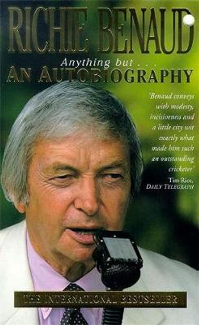 Benaud, Richie / Anything But An Autobiography