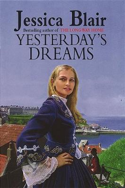 Blair, Jessica / Yesterday's Dreams