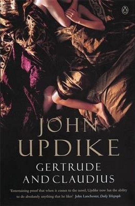 Updike, John / Gertrude And Claudius
