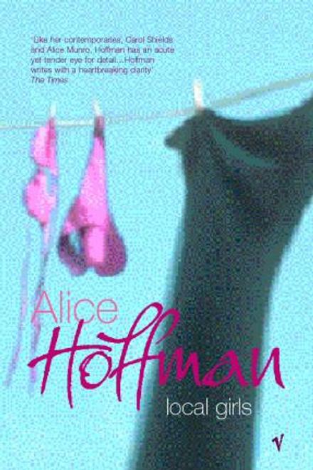 Hoffman, Alice / Local Girls