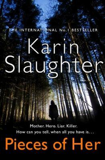 Slaughter, Karin / Pieces of Her