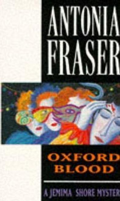 Fraser, Antonia / Oxford Blood