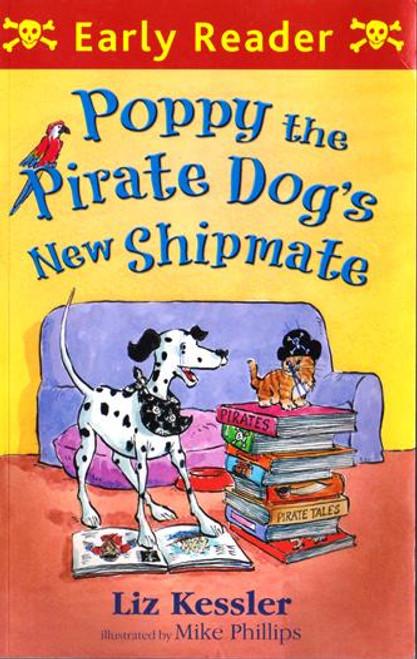 Kessler, Liz / Poppy the Pirate Dog's New Shipmate