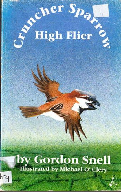 Snell, Gordon / Cruncher Sparrow High Flier