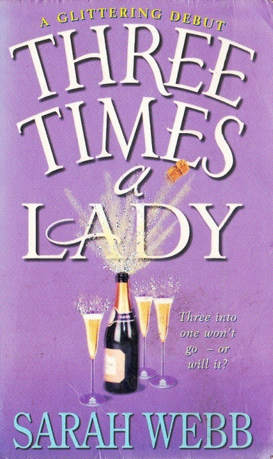Webb, Sarah / Three Times a Lady