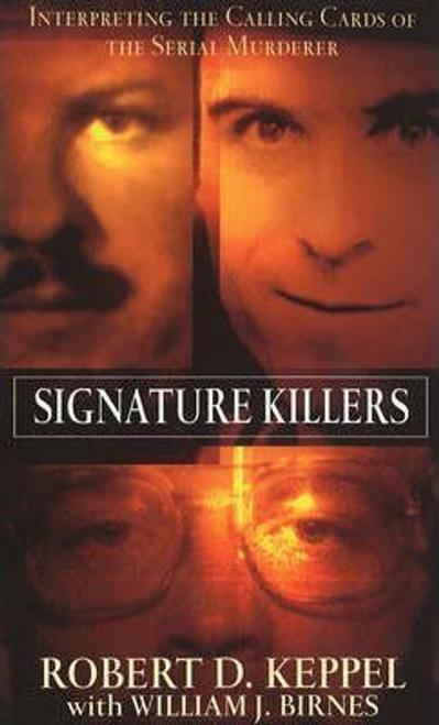 Keppel, Robert / Signature Killers