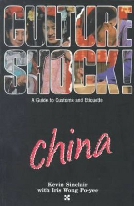 Sinclair, Kevin / Culture Shock! China