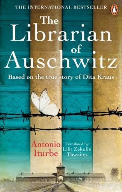 Iturbe, Antonio / The Librarian of Auschwitz