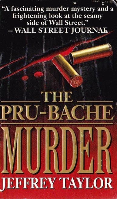 Taylor, Jeffrey / The Pru-Bache Murder