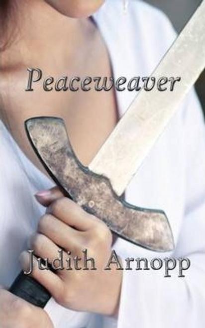 Arnopp, Judith / Peaceweaver