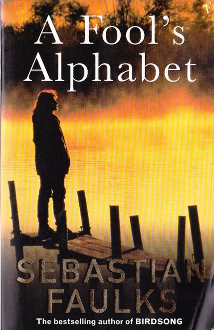 Faulks, Sebastian / A Fool's Alphabet