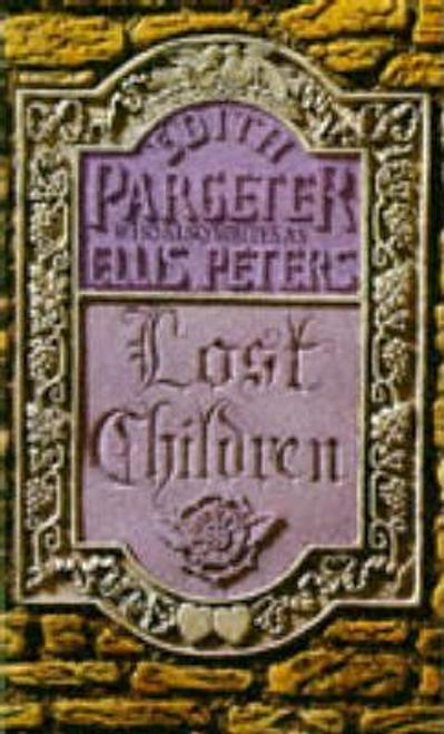 Pargeter, Edith / Lost Children