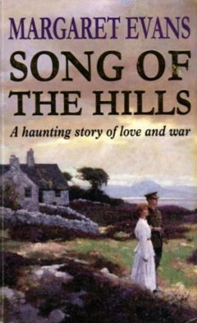 Evans, Margaret / Song of the Hills