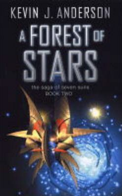 Anderson, Kevin J. / A Forest of Stars