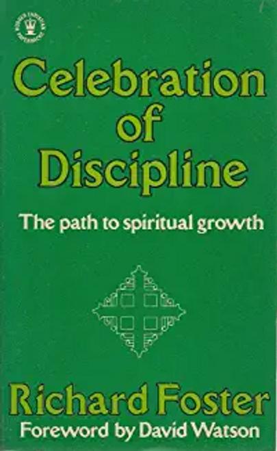 Foster, Richard J. / Celebration of Discipline