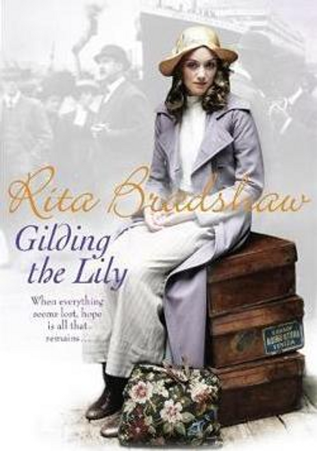 Bradshaw, Rita / Gilding the Lily