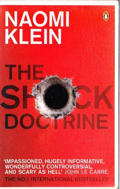Klein, Naomi / The Shock Doctrine