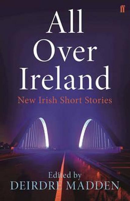 Madden, Deirdre / All Over Ireland