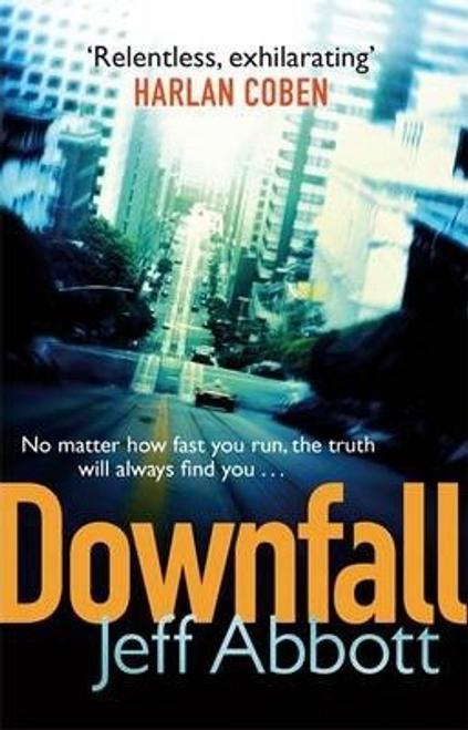 Abbott, Jeff / Downfall