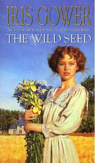 Gower, Iris / The Wild Seed