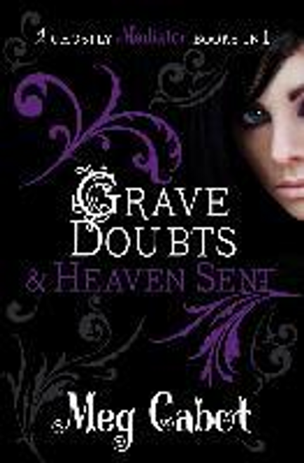 Cabot, Meg / The Mediator: Grave Doubts and Heaven Sent