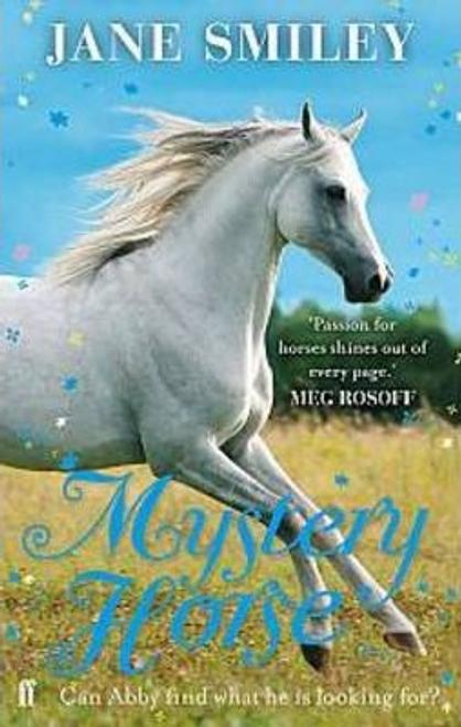 Smiley, Jane / Mystery Horse