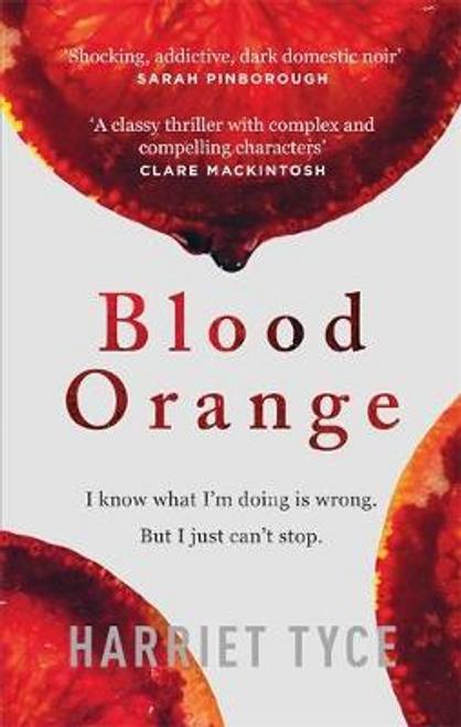 Tyce, Harriet / Blood Orange