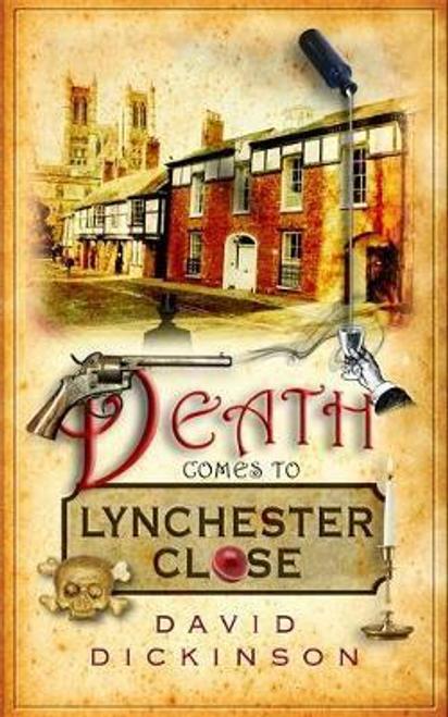 Dickinson, David / Death Comes to Lynchester Close