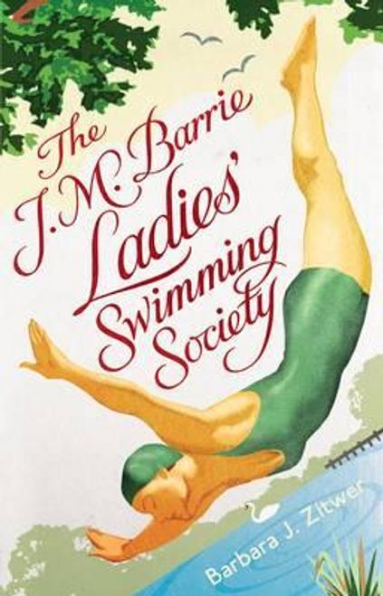 Zitwer, Barbara Jane / The J.M. Barrie Ladies' Swimming Society