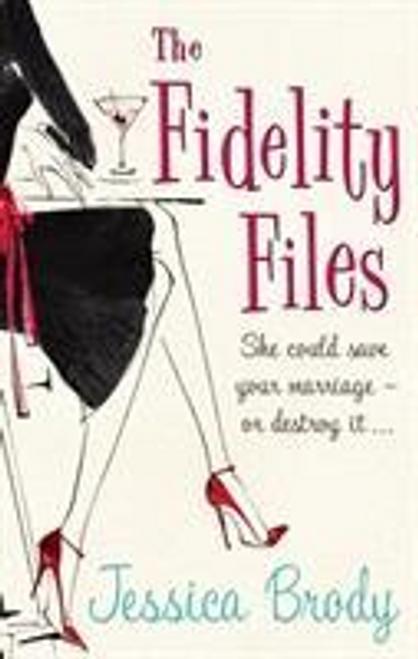 Brody, Jessica / The Fidelity Files