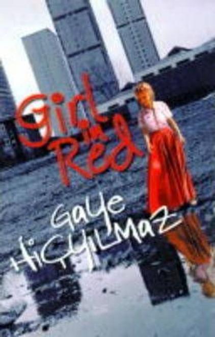 Hicyilmaz, Gaye / Girl In Red