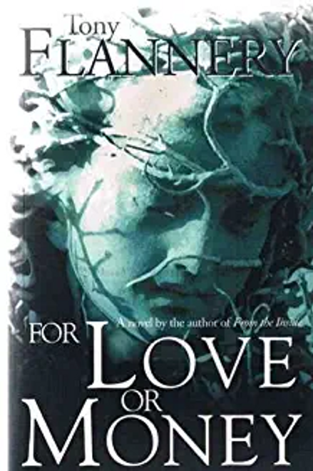Flannery, Tony Fr. / For Love or Money
