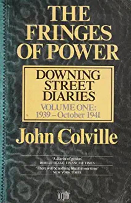 Colville, John Rupert / The Fringes of Power