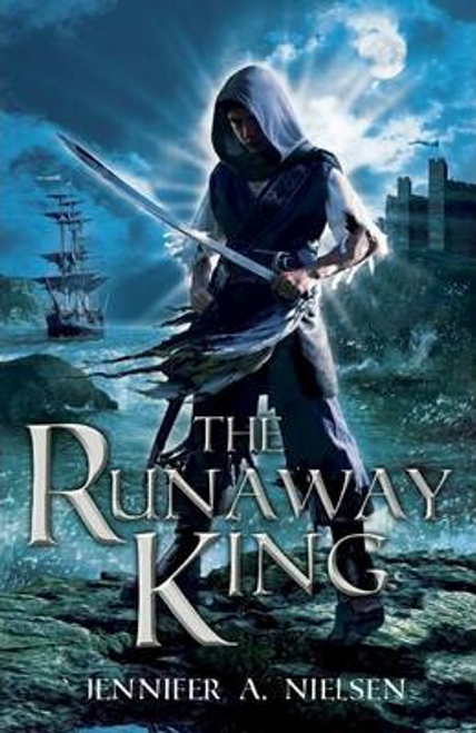 Nielsen, Jennifer A. / The Ascendance Trilogy #2: The Runaway King