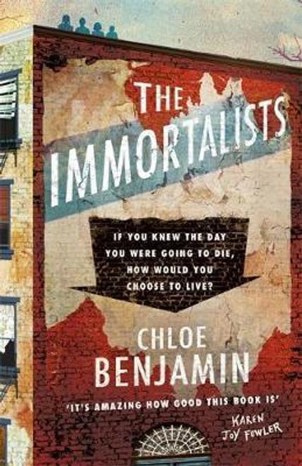 Benjamin, Chloe / The Immortalists