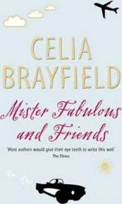Brayfield, Celia / Mister Fabulous And Friends
