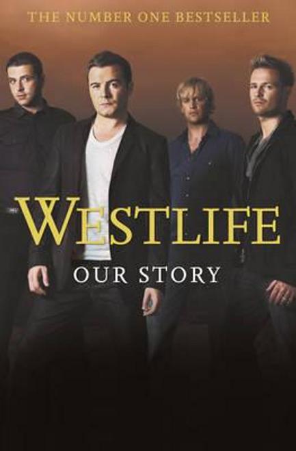 Westlife / Westlife : Our Story