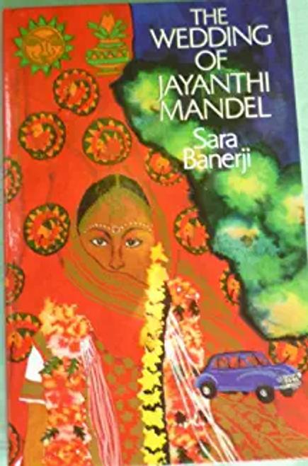 Banerji, Sara / The Wedding of Jayanthi Mandel