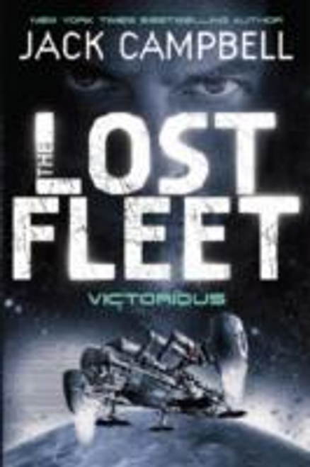 Campbell, Jack / Lost Fleet - Victorious (Book 6)