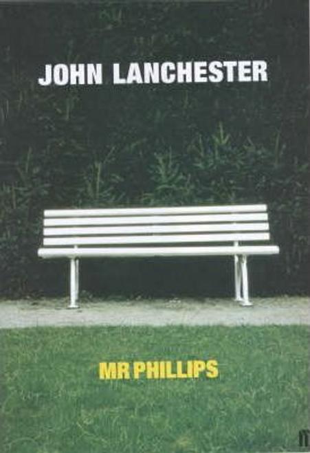 Lanchester, John / Mr Phillips