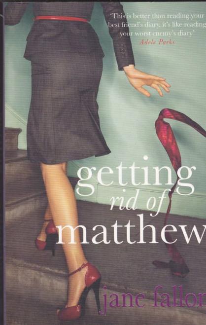 Fallon, Jane / Getting Rid of Mathew