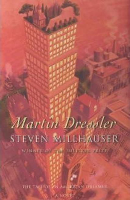 Millhauser, Steven / Martin Dressler