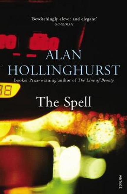 Hollinghurst, Alan / The Spell